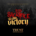 Trust - No Sacrifice, No Victory mixtape cover art