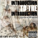 YBS - Introduction To The Introduction mixtape cover art