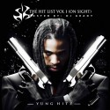 Yung Hitz - The Hit List (On Sight) mixtape cover art