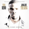 Yung Reno - Long Live The King mixtape cover art