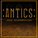 Jake Scarbrough - Antics mixtape cover art