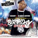 Cassidy - It's Your Birthday 07-07-08 (Extended Street Version) mixtape cover art