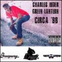 Charles Hider - Circa 98 mixtape cover art