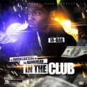 JaBar - In The Club mixtape cover art