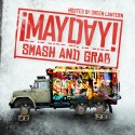 Mayday - Smash And Grab mixtape cover art