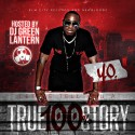 Y.O. - 100% True Story mixtape cover art
