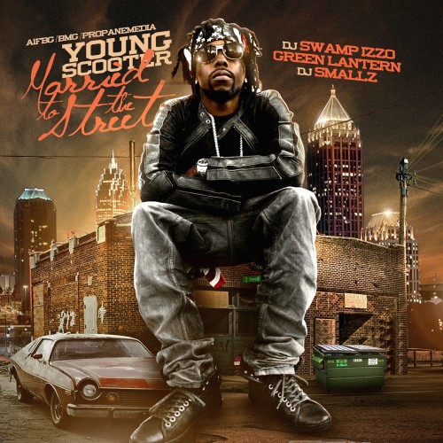 Young Scooter – Married To The Streets [Mixtape]