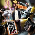 Yung Berg - Yung Boss Or Die, Vol. 1 mixtape cover art