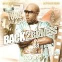 Yung Ralph - Back 2 Bizness (The Mixtape B4 The Album) mixtape cover art