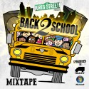 Back 2 School 2014 mixtape cover art