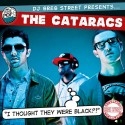 The Cataracs - I Thought They Were Black?! mixtape cover art