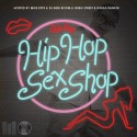 Dat Guy - Hip Hop Sex Shop (Hosted By Mike Epps) mixtape cover art