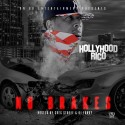 Hollyhood Rico - No Brakes mixtape cover art