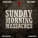 Killer Mike - Sunday Morning Massacres mixtape cover art