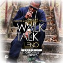Leno - Walk N Da Talk mixtape cover art