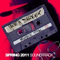 Mixtape Tour (Spring 2011 Soundtrack) mixtape cover art