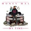 Moneymal - My Time To Shine mixtape cover art