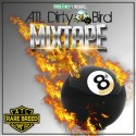 Rare Breed MC ATL 8th Annual Dirty Bird Mixtape mixtape cover art