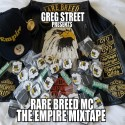 Rare Breed MC: The Empire mixtape cover art
