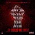 Rebel Gang - In Rebels We Trust mixtape cover art