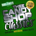 Thee Candy Shop Classics mixtape cover art