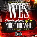 Warrior Wes - Confessions Of A Street Dreamer mixtape cover art