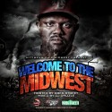 Welcome To The MidWest (Presented By HittMenn DJs) mixtape cover art