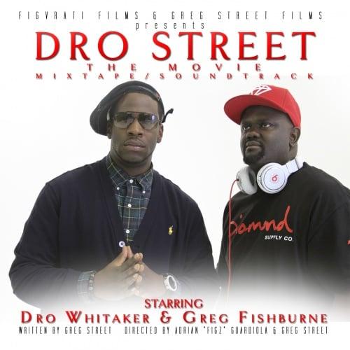 Greg Street & Young Dro – Dro Street (Mixtape)