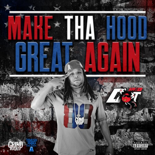 https://images.livemixtapes.com/artists/grindhard/red_dot-make_tha_hood_great_again/cover.jpg