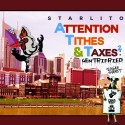 Starlito - Attention, Tithes & Taxes 2 mixtape cover art