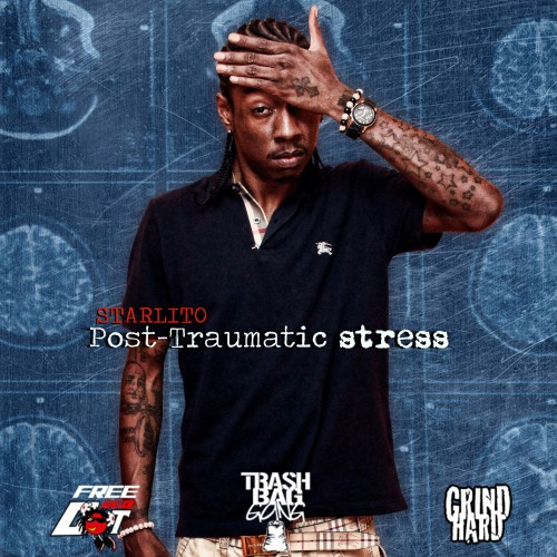 Starlito – Post Traumatic Stress [Mixtape]