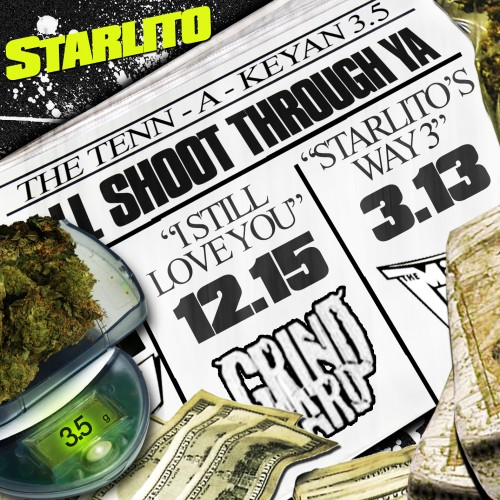 Starlito - The Tenn-A-Keyan 3.5 aka I'll Shoot Through Ya Mixtape