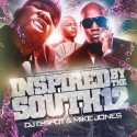 Inspired By The South, Vol. 12 (Hosted by Mike Jones) mixtape cover art