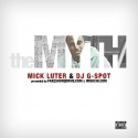 Mick Luter - The Myth mixtape cover art