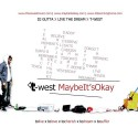 T-West - Maybe It's Okay mixtape cover art