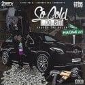 Drakeo The Ruler - So Cold I Do Em mixtape cover art