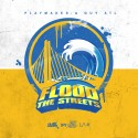 Flood The Streets mixtape cover art