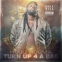Hogg Booma - Turn Up 4 A Bag  mixtape cover art