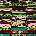 Late Lunch 2 mixtape cover art