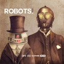 Robots, Vol. 6 mixtape cover art