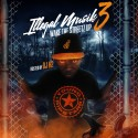 Young Ripstarr - Illegal Muzik 3: Wake The Streetz Up mixtape cover art