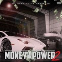 Money And The Power 2 mixtape cover art