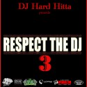 Respect The DJ 3 mixtape cover art