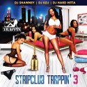Stripclub Trappin 3 mixtape cover art