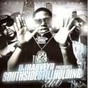 Southside Still Holding 2K6 mixtape cover art