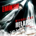 Eminem - Before The Relapse mixtape cover art