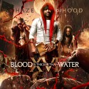 Blood Is Thicker Than Water XVI mixtape cover art