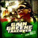 Max B - Gain Greene Takeover mixtape cover art