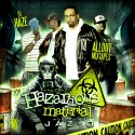 Hazardous Material (Hosted By Jaz-O) mixtape cover art
