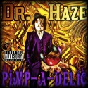Dr. Haze - Pimp-A-Delic mixtape cover art